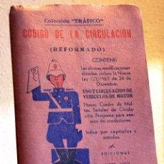 Libros de segunda mano: CÓDIGO DE LA CIRCULACIÓN REFORMADO 1963 EDICIONES CELTA. Lote 49162920
