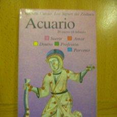 Libros de segunda mano: LOS SIGNOS DEL ZODIACO: ACUARIO. Lote 49170571