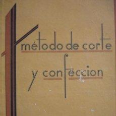 Libros de segunda mano: METODO DE CORTE Y CONFECCION TEOFILA ADRADA.BILBAO.94 PG.FOLIO.ILUSTRADO.1947. Lote 49175022