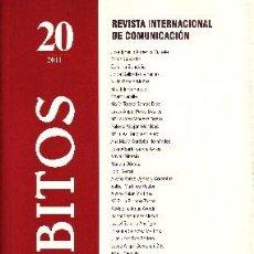 Libros de segunda mano: AMBITOS. REVISTA INTERNACIONAL DE COMUNICACIÓN. NUMERO 20 AÑO 2011. VV.AA. PR-051. Lote 49182657
