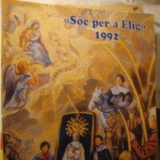 Libros de segunda mano: LIBRO ELX ELCHE SOC PER A ELIG 1992. Lote 49206727