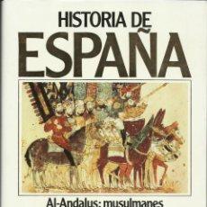 Libros de segunda mano: AL-ANDALUS: MUSULMANES Y CRISTIANOS (SIGLOS VIII-XIII). HISTORIA DE ESPAÑA 3. DOMÍNGUEZ ORTIZ (DIR). Lote 65831529