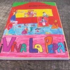 Libros de segunda mano: STELLA MANAUS ¡ VIVA LA PEPA ! 2012. Lote 49217810