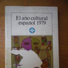 Libros de segunda mano: LIBRO AL AÑO CULTURAL ESPAÑOL 1979. Lote 49251407