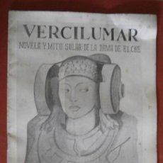 Libros de segunda mano: VERCILUMAR. NOVELA Y MITO SOLAR DE LA DAMA DE ELCHE. EMILIO FORNET. Lote 49327807