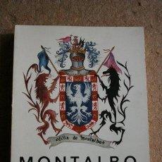 Libros de segunda mano: MONTALBO (OPÚSCULO PARA SU HISTORIA) ESCAMILLA CID (ANTONIO). Lote 49341247