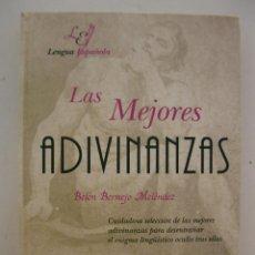 Libros de segunda mano: LAS MEJORES ADIVINANZAS - BELÉN BERMEJO MELÉNDEZ - EDITORIAL LIBSA - AÑO 2005.. Lote 49353947