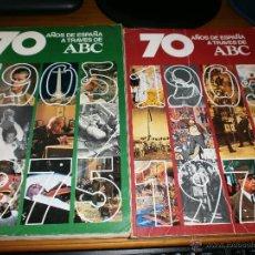 Libros de segunda mano: 70 AÑOS DE ESPAÑA A TRAVÉS DE ABC - TOMO I Y II - PRENSA ESPAÑOLA, S.A. 1976. Lote 49358777