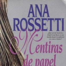 Libros de segunda mano: ANA ROSSETTI / MENTIRAS DE PAPEL ED TEMAS DE HOY 1994 1ª EDICIÓN * NOVELA ROSA ROMÁTICA *. Lote 12438559
