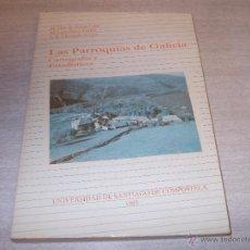 Libros de segunda mano - Las Parroquias de Galicia, Cartografía y Estadísticas. Universidad Santiago Compostela 1985 - 49372267