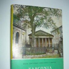 Libros de segunda mano: VASCONIA ESPAÑOLÍSIMA. MONSEÑOR ZACAÍAS VIZCARRA Y ARENA (SOBRECUBIERTA PUBLICACIONES ESPAÑOLAS 1971. Lote 49420465