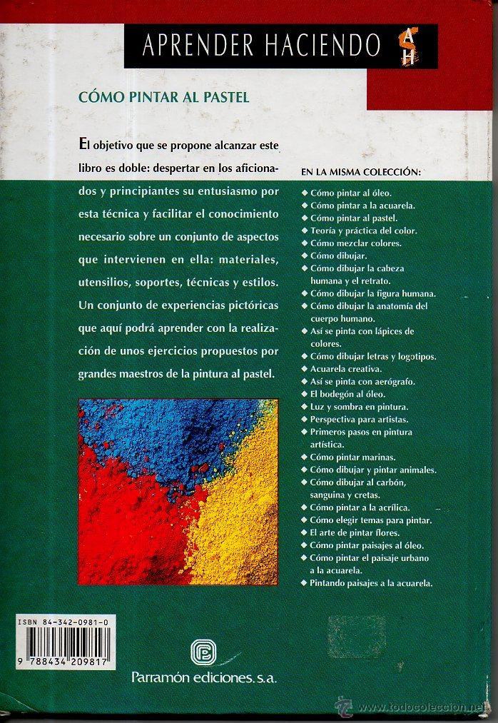 Libros de segunda mano: Cómo pintar al pastel. S.G. Olmedo. Parramón Ediciones, 1999 - Foto 5 - 49445409
