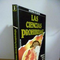 Libros de segunda mano: LAS CIENCIAS PROHIBIDAS. ENCICLOPEDIA DEL OCULTISMO. Nº 5. ÚLTIMAS CLAVES DE LA PARAPSICOLOGÍA . Lote 49445566