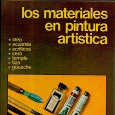 Libros de segunda mano: LOS MATERIALES EN PINTURA ARTÍSTICA. THOMAS WORK. L.E.D.A. LAS EDICIONES DE ARTE, 1ª EDICIÓN, 1979. Lote 49478439