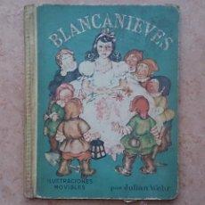 Libros de segunda mano: ANTIGUO CUENTO ANIMADO 1947 CON ILUSTRACIONES MOVIBLES ANIMADO POR JULIAN WEHR - BLANCANIEVES - CUEN. Lote 49480911