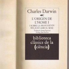 Libros de segunda mano: L'ORIGEN DE L'HOME - VOLUM I - CHARLES DARWIN - CATALAN. Lote 49510358