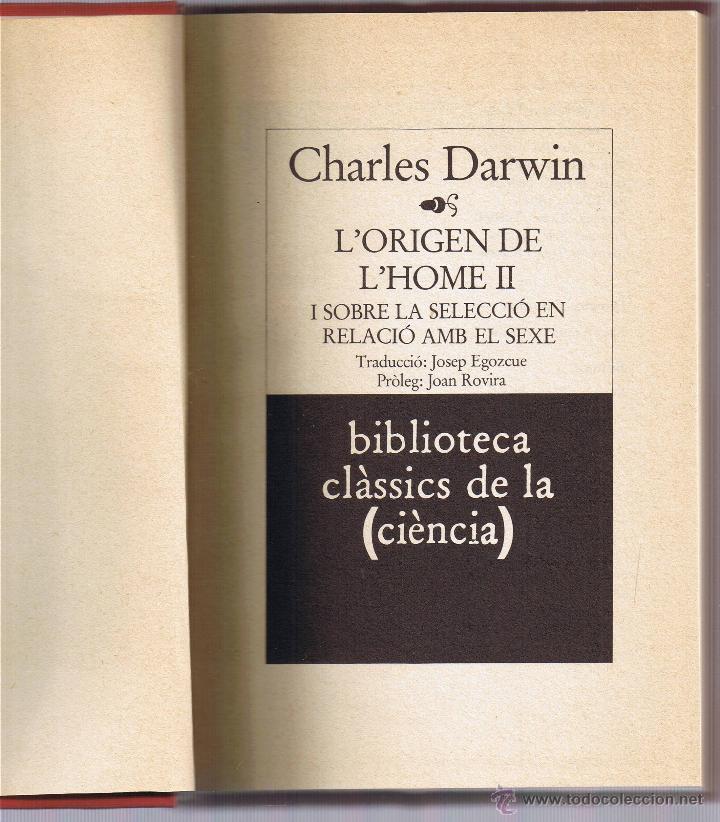 L'ORIGEN DE L'HOME - VOLUM II - CHARLES DARWIN - CATALAN (Libros de Segunda Mano - Ciencias, Manuales y Oficios - Otros)