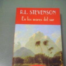 Libros de segunda mano: EN LOS MARES DEL SUR - ROBERT L. STEVENSON. EL CLUB DIÓGENES Nº 51. VALDEMAR.. Lote 49518048