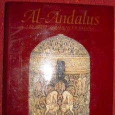Libros de segunda mano: DODDS. AL-ANDALUS. LAS ARTES ISLÁMICAS EN ESPAÑA. 1992. Lote 49518073