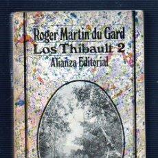Libros de segunda mano: LOS THIBAULT 2. POR ROGER MARTIN DU GARD. EDITORIAL ALIANZA.. Lote 106053175