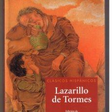 Libros de segunda mano: CLÁSICOS HISPÁNICOS. LAZARILLO DE TORMES. VICENS VIVES. 2002. (RF.MA) B/8. Lote 222427242