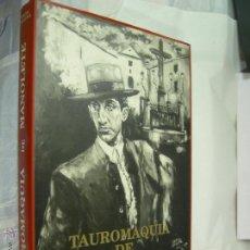 Libros de segunda mano: LIBRO TAUROMAQUIA DE MANOLETE - 1917- 1947- 1997 - PASION Y MUERTE - PACO LAGUNA. Lote 182957605