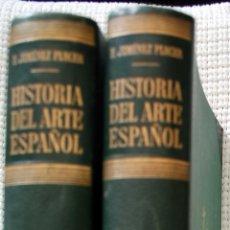 Gebrauchte Bücher - HISTORIA DEL ARTE ESPAÑOL. F. JIMENEZ PLACER. DOS TOMOS EDITORIAL LABOR. - 49553026