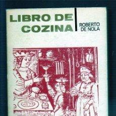 Libros de segunda mano: LIBRO DE COZINA. ROBERTO DE NOLA. TEMAS DE ESPAÑA. Nº75. TAURUS EDICIONES.. Lote 49554416