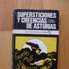 Libros de segunda mano: SUPERSTICIONES Y CREENCIAS DE ASTURIAS, LUCIANO CASTAÑON. Lote 49558773