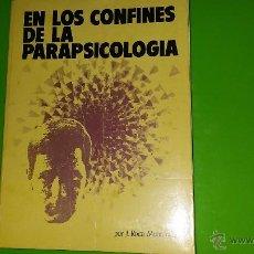 Libros de segunda mano: EN LOS CONFINES DE LA PARAPSICOLOGÍA DE 1975. Lote 49567785