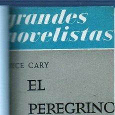 Libros de segunda mano: EL PEREGRINO. JOYCE CARY. EMECÉ EDITORES, S.A. BUENOS AIRES 1954. Lote 49570027