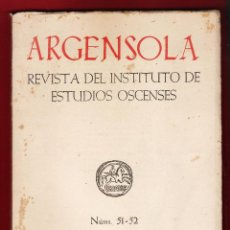 Libros de segunda mano: LIBRO / REVISTA - ARGENSOLA - INSTITUTO DE ESTUDIOS ALTOARAGONESES - Nº 51/52 - HUESCA - AÑO 1962. Lote 49583398