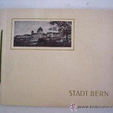 Libros de segunda mano: LIBRO CON FOTOS DE BERN ,SUIZA - ALBUMES DE SOUVENIR EDITIONES ILLUSTRATO (AÑOS 60 APR). Lote 14686352