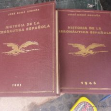 Historia de la Aeronautica Española 2 tomos 1946 y 1951 - Jose Goma Orduña Prensa española - Madrid