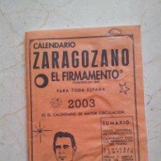 Libros de segunda mano: CALENDARIO ZARAGOZANO 2003. Lote 49595079