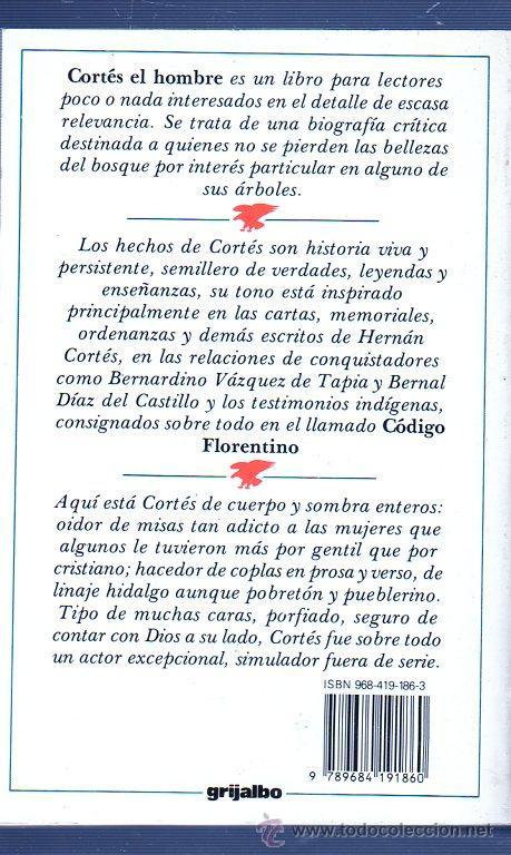 Libros de segunda mano: CORTÉS. EL HOMBRE. JOSÉ FUENTES MARES. GRIJALBO. - Foto 2 - 49609657