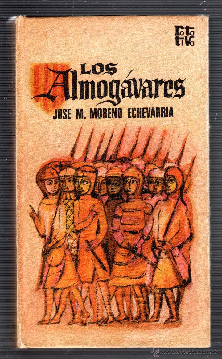 LOS AMOGÁRAVARES. POR JOSE M. MORENO ECHEVARRIA. PLAZA & JANES, S.A. 1972 (Libros de Segunda Mano - Historia - Otros)