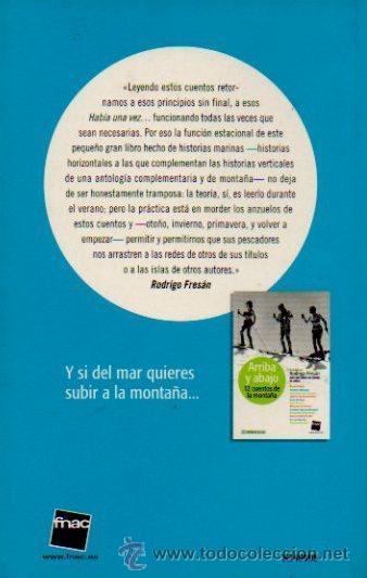 Libros de segunda mano: DENTRO Y FUERA. 12 CUENTOS DEL MAR - PRESENTADOS POR RODRIGO FRESÁN. FNAC. DEBOLSILLO, 2005 - Foto 4 - 49634684