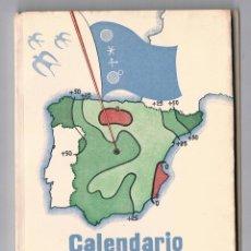 Libros de segunda mano: CALENDARIO METEORO FENOLOGICO 1962 MINISTERIO DEL AIRE SERVICIO METEOROLÓGICO NACIONAL. Lote 49637850