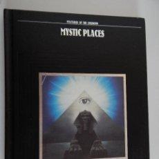 Libros de segunda mano: MYSTIC PLACES. MYSTERIES OF THE UNKNOWN. Lote 49671453