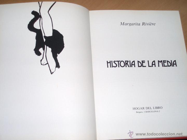 HISTORIA DE LA MEDIA. MARGARITA RIVIERE. HOGAR DEL LIBRO.1983. (Libros de Segunda Mano - Bellas artes, ocio y coleccionismo - Otros)