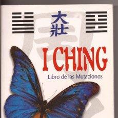 Libros de segunda mano: I CHING, LIBRO DE LAS MUTACIONES - DONATELLA BERGAMINO, DIEGO MELDI. Lote 49709810