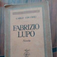 Libros de segunda mano: CARLO COCCIOLI.FABRIZIO LUPO.NOVELA 1953.. Lote 49715252