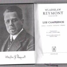 Libros de segunda mano: OBRAS ESCOGIDAS. REYMONT, LOS CAMPESINOS. AGUILAR S.A. 1968. Lote 49745407