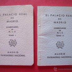 Libros de segunda mano: EL PALACIO REAL DE MADRID.-COMENTARIOS DE M.L.S..-DOS TOMOS.-PATRIMONIO NACIONAL.-MADRID.-AÑO 1967.. Lote 49745816