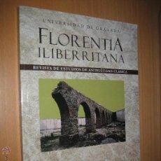 Libros de segunda mano: FLORENTIA ILIBERRITANA. REVISTA DE ESTUDIOS DE ANTIGÜEDAD CLÁSICA Nº 25 (HISTORIA ANTIGUA). Lote 49747568