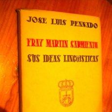 Libros de segunda mano: CUADERNOS CATEDRA FEIJOO : FRAY MARTIN SARMIENTO. SUS IDEAS LINGUISTICAS / JOSE LUIS PENSADO. Lote 49755497