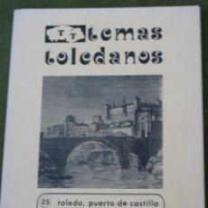 Libros de segunda mano: TOLEDO, PUERTO DE CASTILLA. TEMAS TOLEDANOS . IPIET.. Lote 49772043