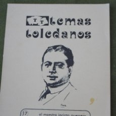 Libros de segunda mano: EL MAESTRO JACINTO GUERRERO TORRES. TEMAS TOLEDANOS - DIP. DE TOLEDO.. Lote 49772382