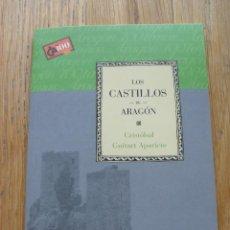 Libros de segunda mano: LOS CASTILLOS DE ARAGON, CRISTOBAL GUITART APARICIO CAI 100. Lote 49785142